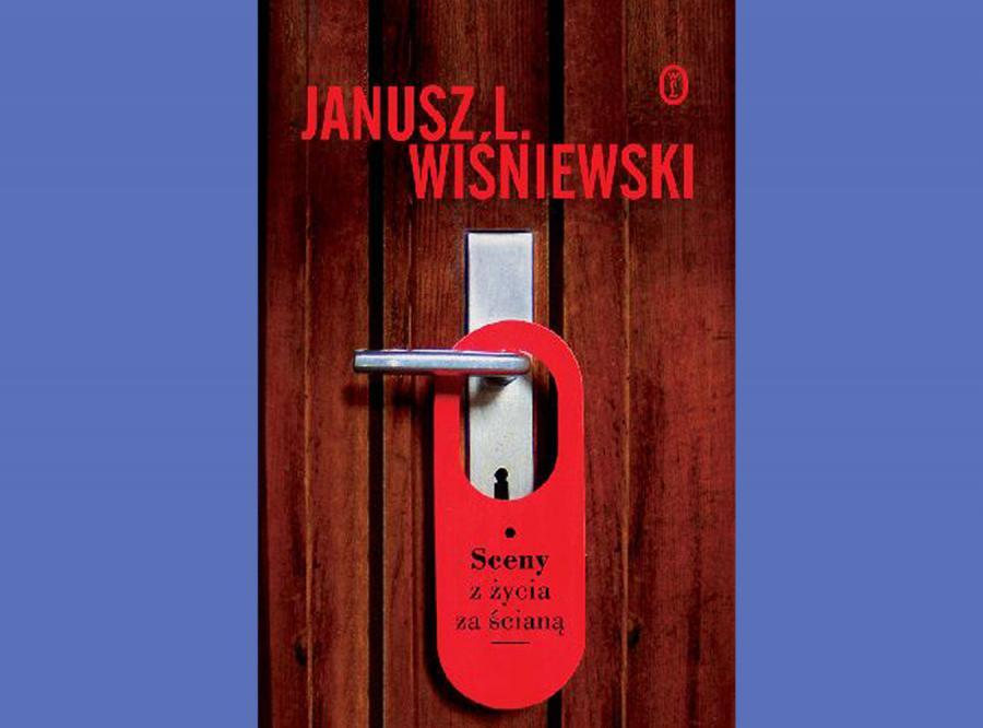 Janusz L.Wiśniewski Sceny z życia za ścianą